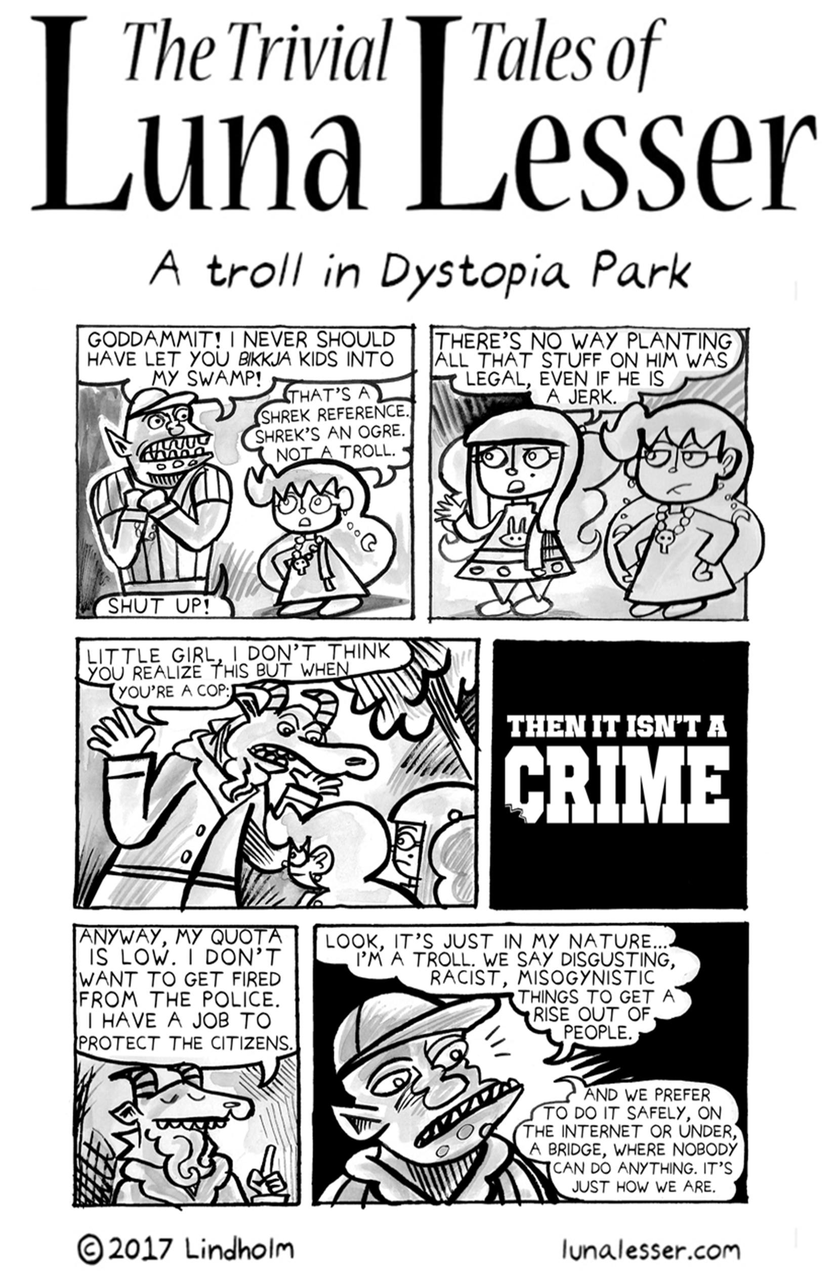A troll in Dystopia Park (6/8)